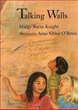 Talking Walls, Margy Burns Knight, 0884481026