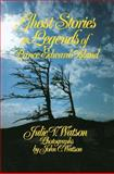 Ghost Stories and Legends of Prince Edward Island, Julie V. Watson, 0888821026