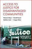 Access to Justice for Disadvantaged Communities, Mayo, Marjorie and Koessl, Gerald, 1447311027