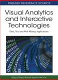 Visual Analytics and Interactive Technologies : Data, Text and Web Mining Applications, Qingyu Zhang, 1609601025