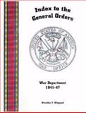 Index to the General Orders Issued by the War Department, From 1941-1947, , 1932891021