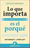 Lo Que Importa Es el Porque, Uri Gneezy and John List, 8492921021