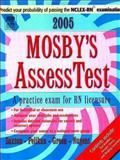 Mosby's 2005 Unsecured AssessTest, Saxton, Dolores F. and Nugent, Patricia M., 0323031021