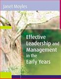 Effective Leadership and Management in the Early Years, Moyles, Janet, 0335221025