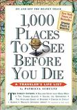 1,000 Places to See Before You Die 2010 9780761161028