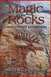 Magic on the Rocks, Michael Furtman, 0916691020