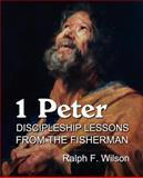 1 Peter, Ralph F. Wilson, 0983231028