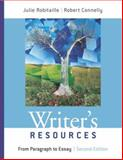 Writer's Resources : From Paragraph to Essay, Robitaille, Julie and Connelly, Robert, 1413021026