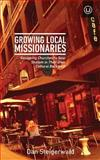 Growing Local Missionaries, Dan Steigerwald, 1494761025