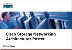 Cisco Storage Networking Architectures Poster, Nosella, Thomas, 158720102X