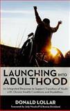 Launching into Adulthood 9781598571028