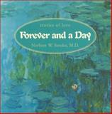 Forever and a Day, Norbert W. Sander, 1931721025