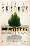 Rush of Shadows, Catherine Bell, 1941551025