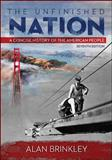 The Unfinished Nation W/ Connect Plus with LearnSmart History 2 Term Access Card, Brinkley, Alan, 0077821025