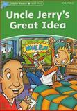 Uncle Jerry's Great Idea, Norma Shapiro, 0194401022