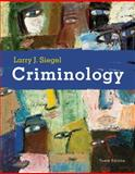 Criminology - The Core, Siegel, Larry J., 0495391026