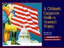 A Children's Companion Guide to American History, Catherine Millard, 0889651027