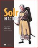 Solr in Action, Grainger, Trey and Potter, Timothy, 1617291021