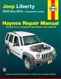 Jeep Liberty, 2002 Thru 2012, Editors of Haynes Manuals, 1620921022