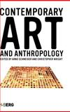 Contemporary Art and Anthropology, , 1845201027
