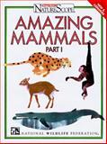 Amazing Mammals, National Wildlife Federation Staff, 0070471037
