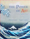 The Power of Art, Lewis, Richard L. and Lewis, Susan Ingalls, 0534641032