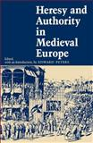 Heresy and Authority in Medieval Europe, , 0812211030