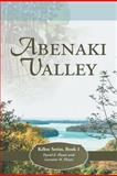 Abenaki Valley, David E. Plante and Lorraine M. Plante, 1462721036