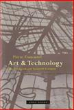 Art and Technology in the Nineteenth and Twentieth Centuries, Francastel, Pierre, 189095103X