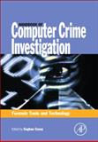 Handbook of Computer Crime Investigation : Forensic Tools and Technology, , 0121631036