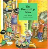 Dressed up Book, Kathy Stinson, 1550371037