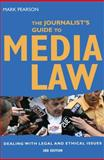 The Journalist's Guide to Media Law, Mark Pearson, 1741751039