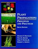 Plant Propagation : Principles and Practices, Hartmann, Hudson T. and Kester, Dale E., 0132061031