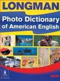 Longman Photo Dictionary of American English, Longman Publishing Staff, 0582451035