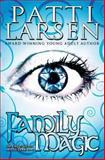 Family Magic, Patti Larsen, 1466451033