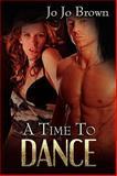 A Time to Dance, JoJo Brown, 1554871034