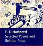 Selected Poems and Related Prose, Filippo Tommaso Marinetti, 0300041039