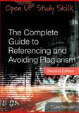 The Complete Guide to Referencing and Avoiding Plagiarism, Neville, Colin, 0335241034