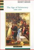 The Age of Aristocracy 1688-1830, Willcox, William and Arnstein, Walter, 0618001034