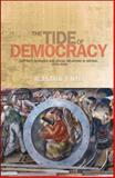 The Tide of Democracy : Shipyard Workers and Social Relations in Britain, 1870-1950, Reid, Alastair J., 0719081033