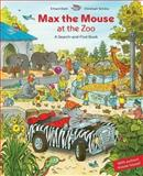 Max the Mouse at the Zoo, Erhard Dietl and Christoph Schone, 0735821038