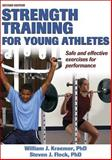 Strength Training for Young Athletes, William Kraemer and Steven Fleck, 0736051031