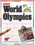 World Olympics : Preparing Students for a Multicultural and Multireligious World, Tanenbaum Center for Interreligious Understanding, 0985161035