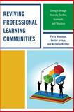 Reviving Professional Learning Communities, Perry P. Wiseman and Hector Arroyo, 1475801033