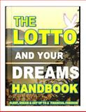 The Lotto and Your Dreams HandBook, Coty Mampeule, 1479311030