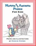 Musing and Amusing Poems for Kids, Cookie Combs, 1935631039