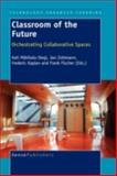 Classroom of the Future, , 946091103X