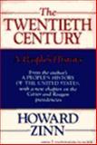 The Twentieth Century : A People's History, Zinn, Howard, 0060911034