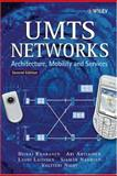 UMTS Networks : Architecture, Mobility and Services, Kaaranen, Heikki and Ahtiainen, Ari, 0470011033