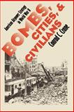 Bombs, Cities, and Civilians : American Airpower Strategy in World War II, Crane, Conrad C., 0700611037